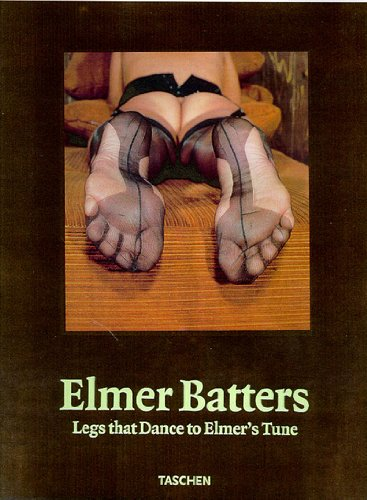 Foto Sexy Beine (Elmer Batters: Legs that Dance to Elmers Tune (Photo & Sexy Books))