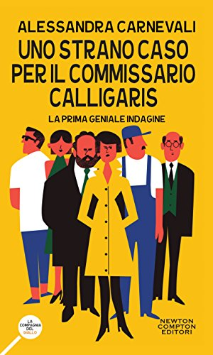 Uno strano caso per il commissario Calligaris (Un'indagine del commissario Adalgisa Calligaris Vol. 1) (Italian Edition)