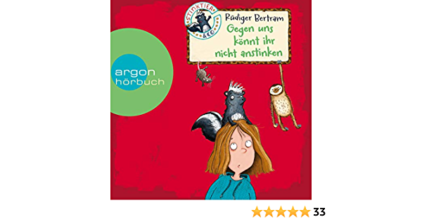 Stinktier Und Co Gegen Uns Konnt Ihr Nicht Anstinken Amazon De Bertram Rudiger Lindenbauer Lena Gawlich Cathlen Bucher