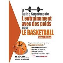 Le guide suprême de l'entrainement avec des poids pour le basketball