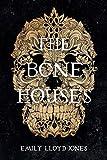 The Bone Houses (English Edition)