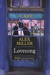 vignette de 'Lovesong (Alex Miller)'