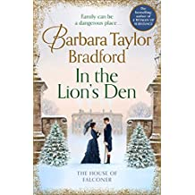In the Lion's Den: A tale of romance and rivalry, the latest Victorian historical fiction novel from the multi-million copy bestselling author of books like A Woman of Substance