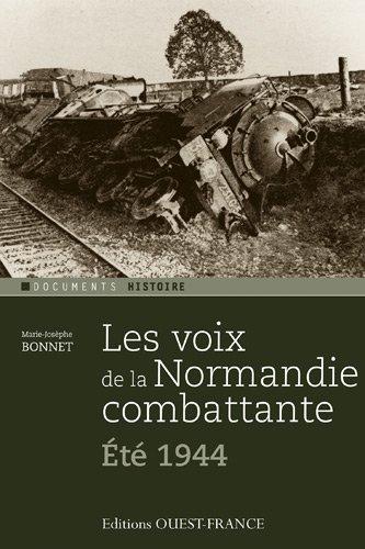 Les Voix de la Normandie combattante (été 44)