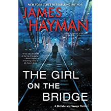 The Girl on the Bridge: A McCabe and Savage Thriller (McCabe and Savage Thrillers Book 5)
