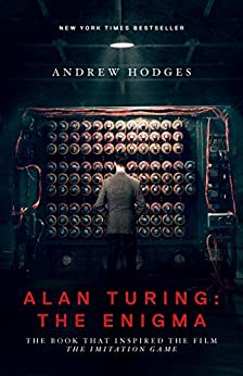 Alan Turing: The Enigma: The Book That Inspired the Film <i>The Imitation Game</i> - Updated Edition de [Hodges, Andrew]