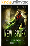 New Spark (Dark Magic Enforcer Book 3)