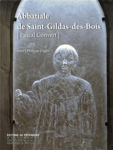 Pascal Convert : Abbatiale de Saint-Gildas-des-Bois