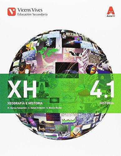 XH 4 (4.1-4.2) (XEOGRAFIA E HISTORIA) AULA 3D: Xeografía E Historia. Galicia. Libro 1 E 2. ESO 4: 000002 - 9788468236346 por Margarita Garcia Sebastian
