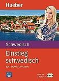 Einstieg schwedisch: Für Kurzentschlossene / Paket: Buch + 2 Audio-CDs