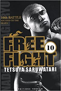 Free Fight Edition simple Tome 10
