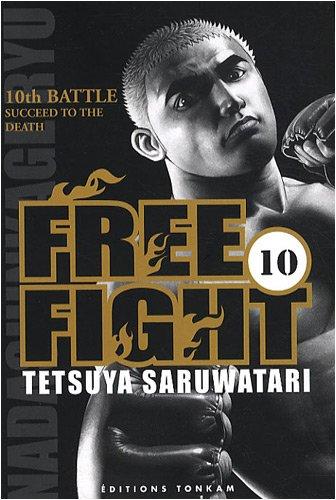 Free Fight vol. 10 par Tetsuya Saruwatari