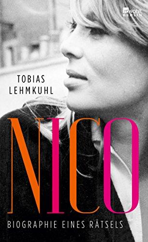 Nico: Biographie eines Rätsels