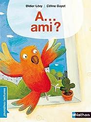 A...Ami?