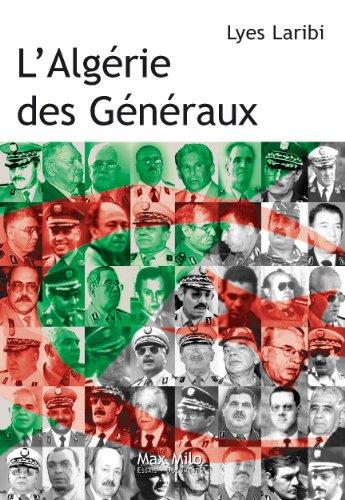 L'Algrie des gnraux: Essais - documents (Essais-Documents)