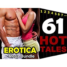 EROTICA: HOT Wife SEXY Girl Ultimate Super Mega Bundle Hot Stories: 61 Erotic Romance Secret Fantasy Short Sex Story Fiction Tale Book Collection (English Edition)
