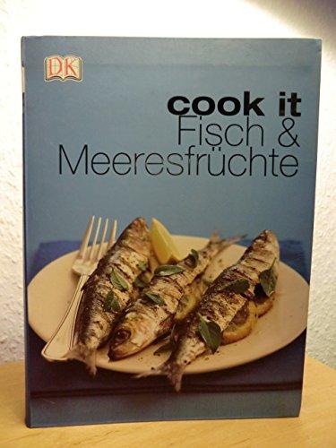 Cook it. Fisch & Meeresfrüchte
