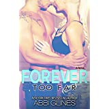 Forever Too Far (English Edition)