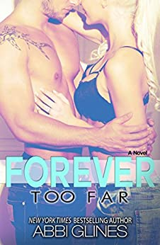Forever Too Far by [Glines, Abbi]