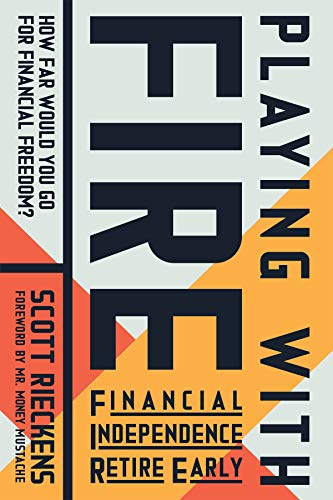 Playing with FIRE (Financial Independence Retire Early): How Far Would You Go for Financial Freedom? (English Edition)