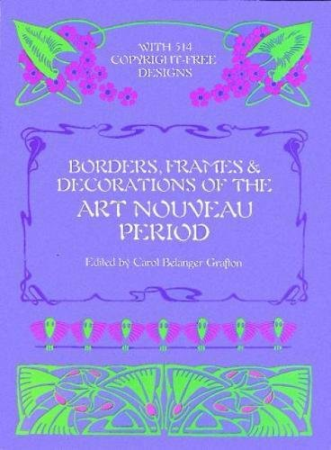 Borders, Frames and Decorations of the Art Nouveau Perion (Dover Pictorial Archive Series) -