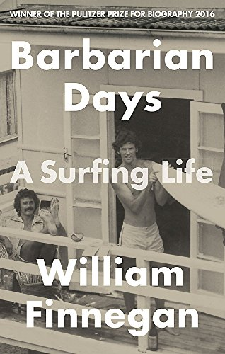 Barbarian Days por William Finnegan
