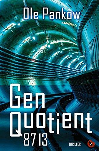 Genquotient 8713: Thriller (Edition Totengräber) -