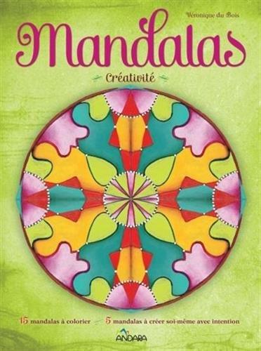 Mandalas Créativité par Véronique Du Bois
