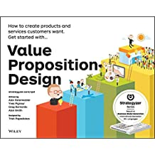 [(Value Proposition Design : How to Create Products and Services Customers Want)] [By (author) Alexander Osterwalder ] published on (October, 2014)