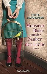Monsieur Blake und der Zauber der Liebe: Roman