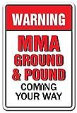 Cadeau Humoristique MMA au Sol et légère Entrent à Votre façon Pancarte Arts Martiaux UFC extérieur en métal en Aluminium Sign Plaque Murale Décoration