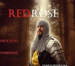 Peccato Mortale : Passione Proibita di [Rose, Red]