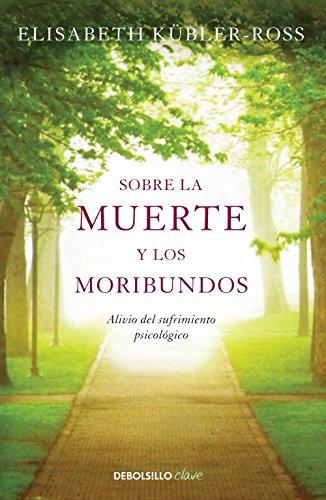 Sobre La Muerte Y Los Moribundos descarga pdf epub mobi fb2