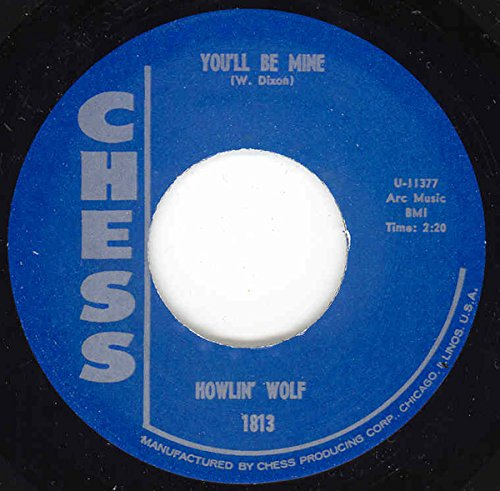 """HOWLIN' WOLF You'll Be Mine/Going Down Slow 7"""""""