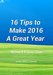 16 Tips to Make 2016 A Great Year (English Edition)