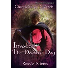 Invaded: The Darkest Day-Book Five (The Chronicles of Caleath 5) (English Edition)