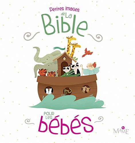 Petites images de la Bible pour les bébés par Maëlle C