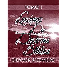Lecciones de doctrina bíblica, Tomo 1