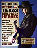 Guitar Licks of the Texas Blues-Rock Heroes