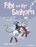 Fibi und ihr Einhorn (Bd.6) - Das magische Unwetter
