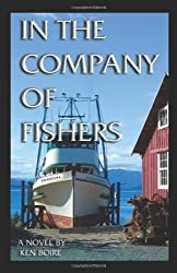 In the Company of Fishers by Ken Boire (2007-02-16)