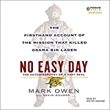 No Easy Day: The Firsthand Account of the Mission That Killed Osama Bin Laden