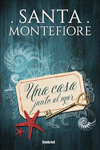 Una casa junto al mar (Umbriel narrativa) por Santa Montefiore