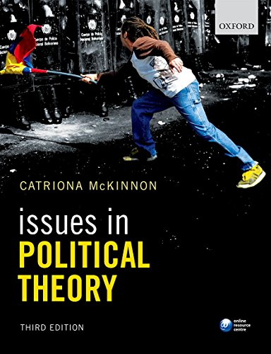 Issues in Political Theory por Catriona McKinnon