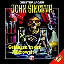 Geisterjäger John Sinclair - Folge 13: Gefangen in der Mikrowelt [Musikkassette]