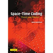 Space-Time Coding: Theory and Practice
