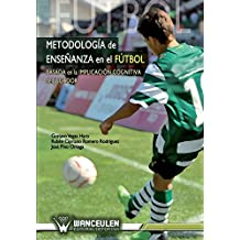 Metodologia de enseñanza en el futbol de Gustavo Vegas Haro (16 mar 2012) Tapa blanda