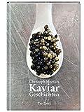 Kaviar: Geschichten