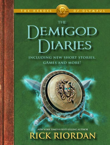 The Heroes of Olympus The Demigod Diaries (Olympus-rick Riordan)