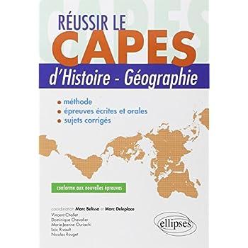 Réussir le CAPES d'Histoire-Géographie Conforme aux Nouvelles Épreuves